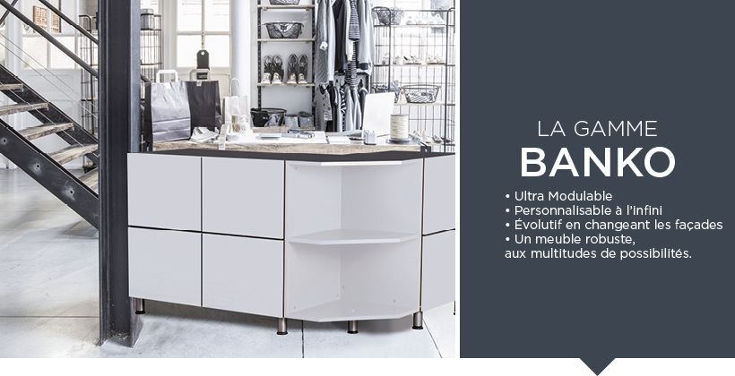 La gamme Banko