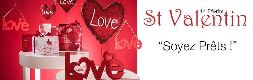 Saint valentin - Soyez prêt !