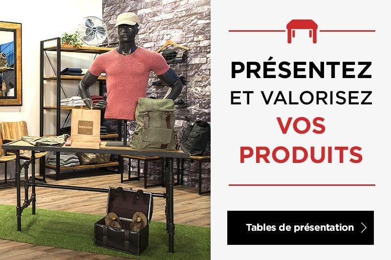 Présentez et valorisez vos produits - Tables de présentation