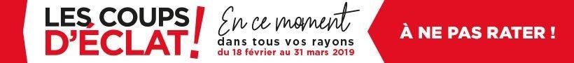 Profitez de remises exceptionnelles Les Coups d'Eclat !