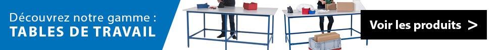 Découvrez notre gamme tables de travail