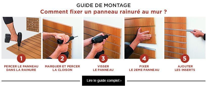 Guide montage - Comment fixer un panneau rainuré au mur ?