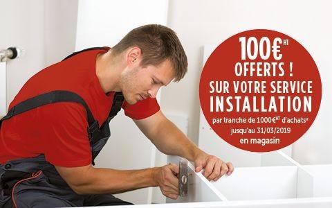 100€ offert sur votre service installation