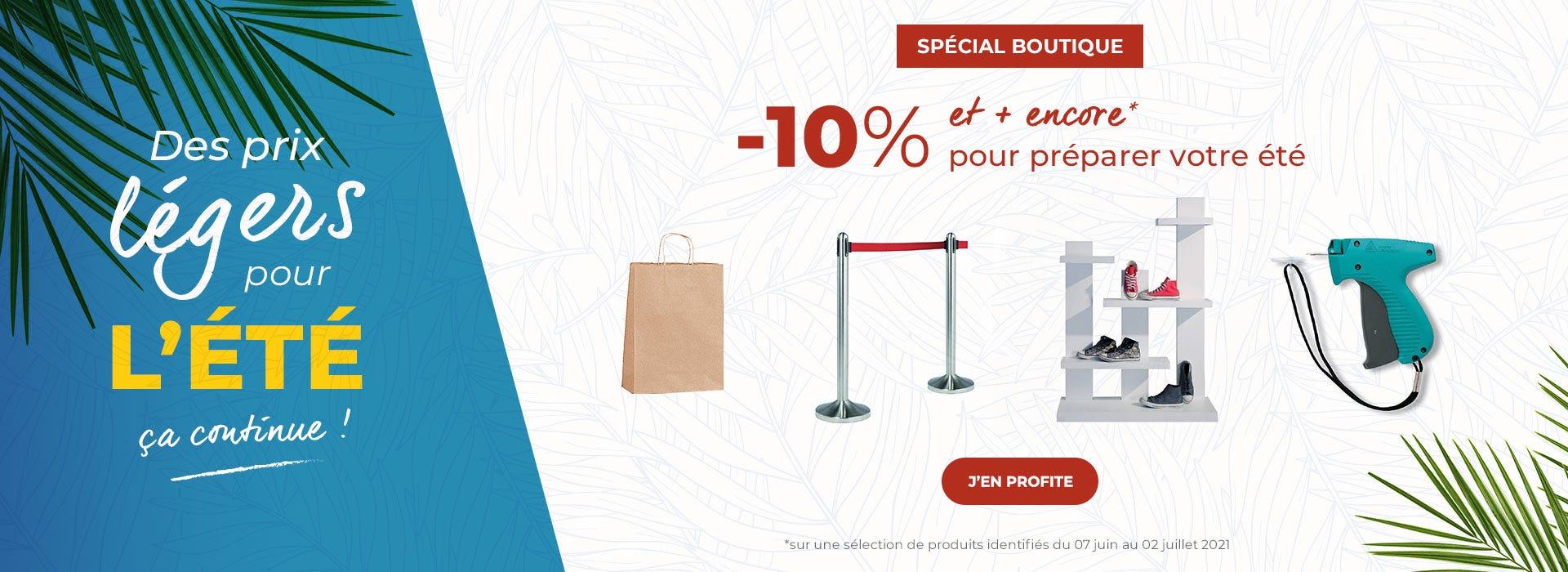 Offre -10% et + encore pour préparer vos soldes du 06 juin au 02 juillet 2021