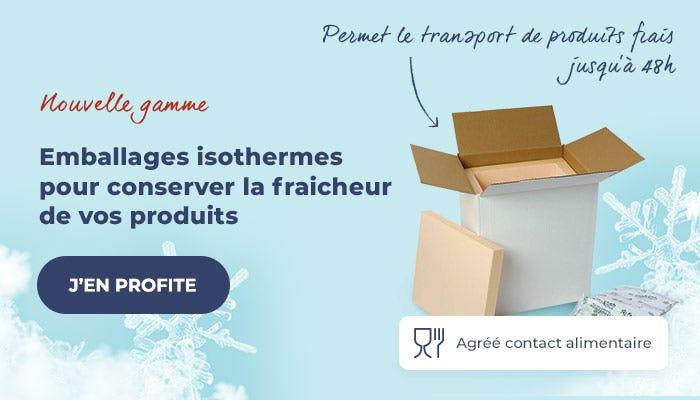 Nouvelle gamme d\'emballages isothermes pour conserver la fraicheur de vos produits pendant le transport