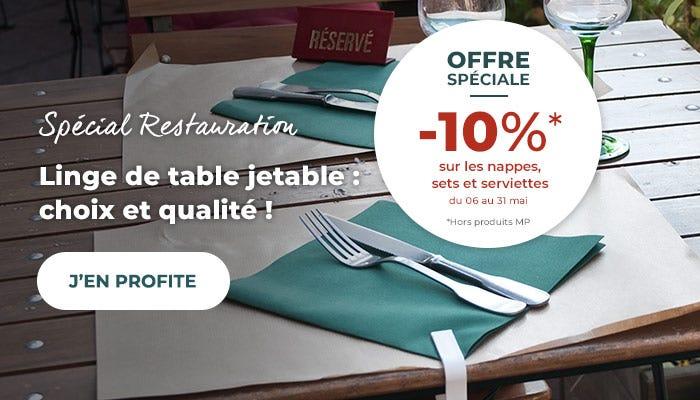 Offre spéciale sur le linge de table jetable pour les restaurants du 06 au 31 mai 2021