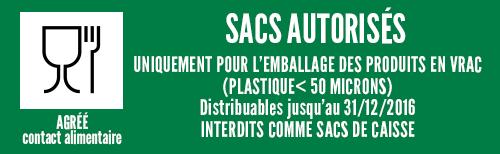 sacs autorisés pour emballage produits en vrac et alimentaire < 50 microns distribuables jusqu'au 31/12/2016