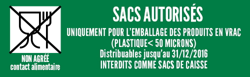 sacs autorisés emballage produits en vrac < 50 microns distribuables jusqu'au 31/12/2016