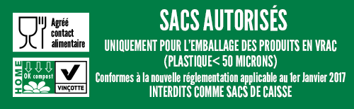 sacs autorisés  emballage vrac et alimentaire < 50 microns  conforme à nouvelle réglementation applicable au                         <p></p>             <div class=