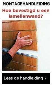 Handleiding - Hoe bevestigd u een lamellenwand aan de muur?