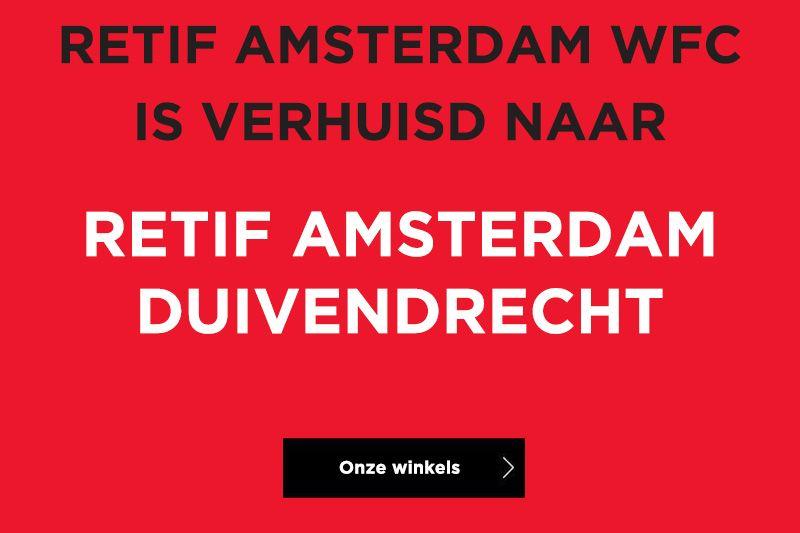 Retif Amsterdam WFC is verhuisd naar Retif Amsterdam Duivendrecht