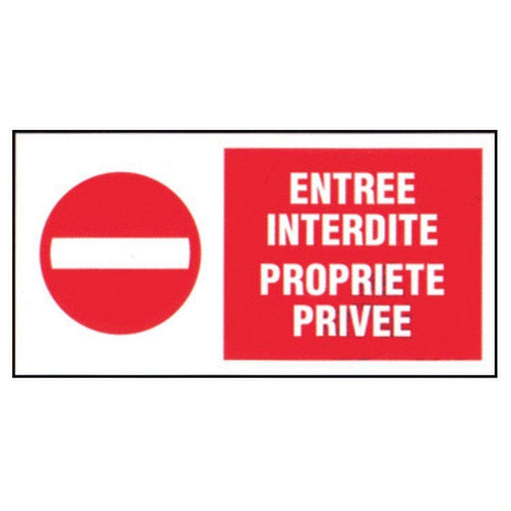 Plaque Entrée interdite propriété privée (photo)