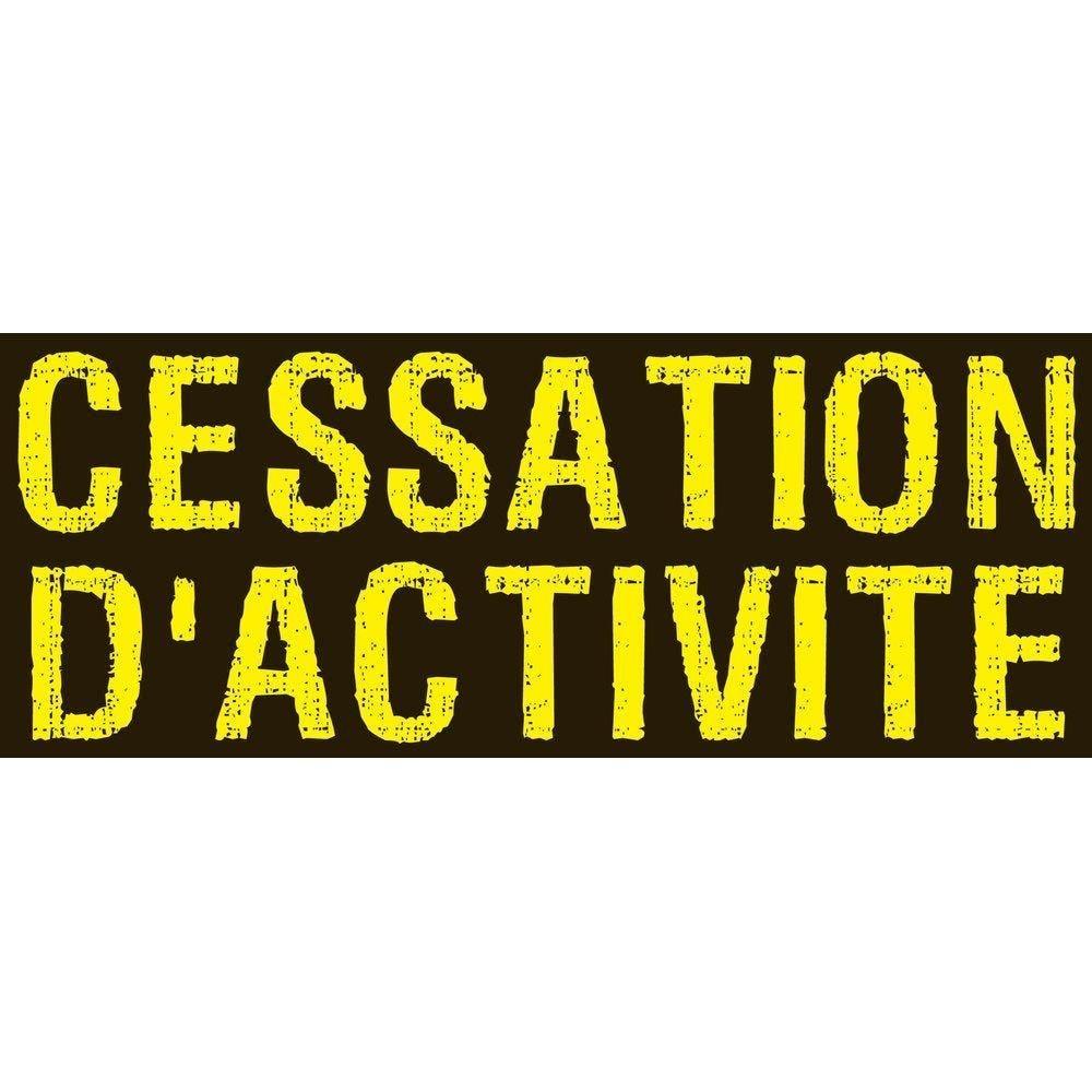 Affiche cessation d'activité 82x 30 cm noir/jaune (photo)