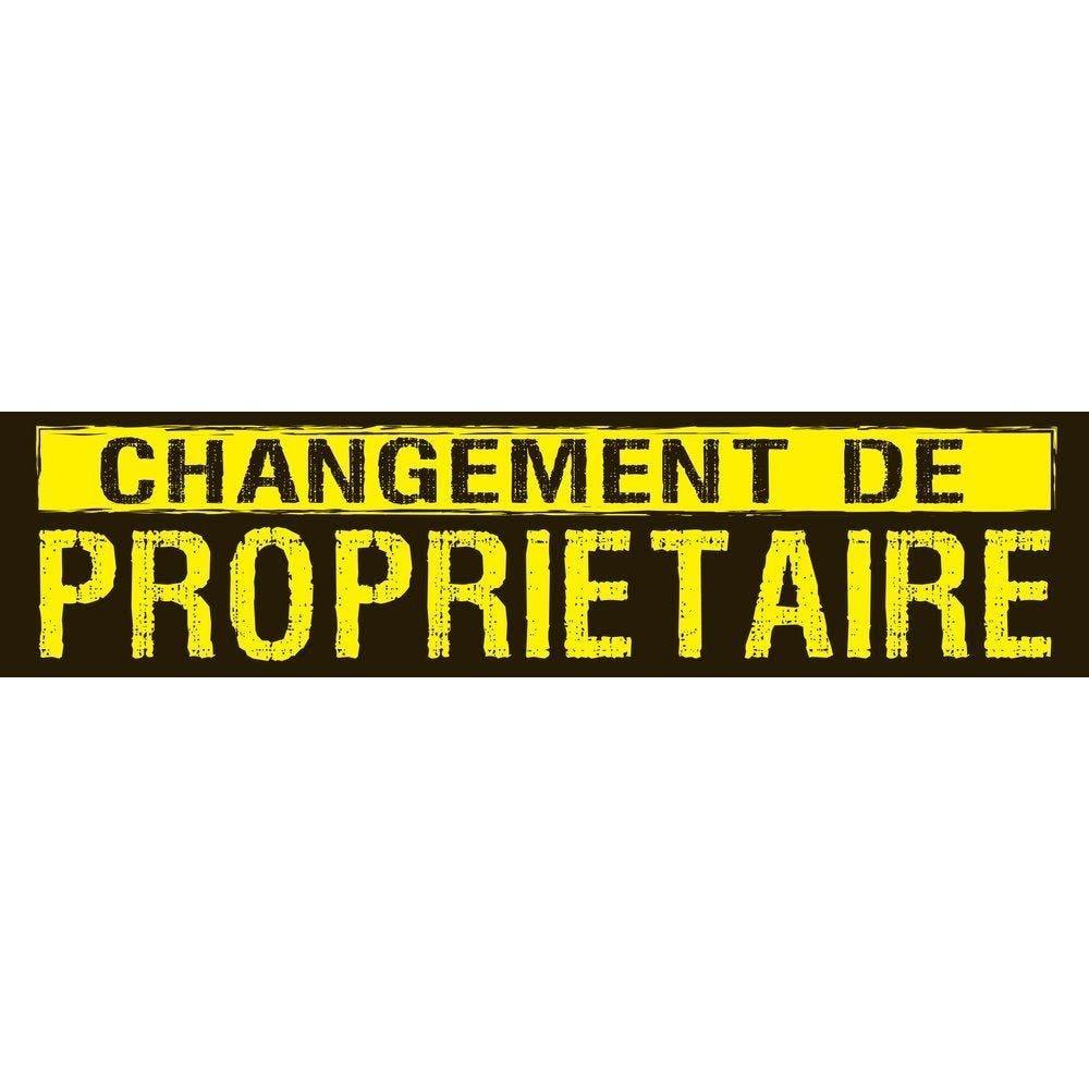Affiche changement de propriétaire 168x 40 cm noir/jaune (photo)