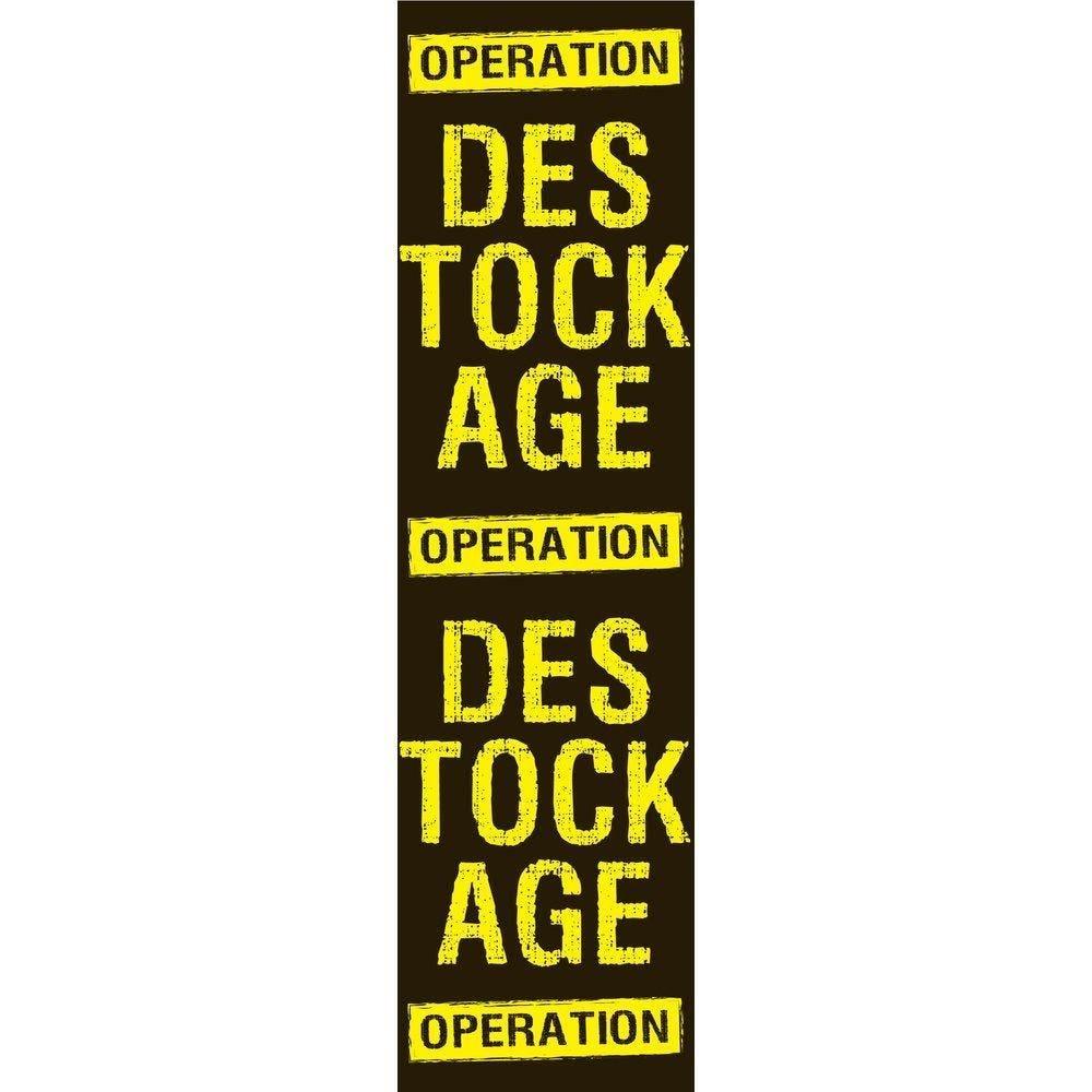 Affiche opération déstockage 115x30 cm verticale noir/jaune LIQUIDATION PAPIER (photo)