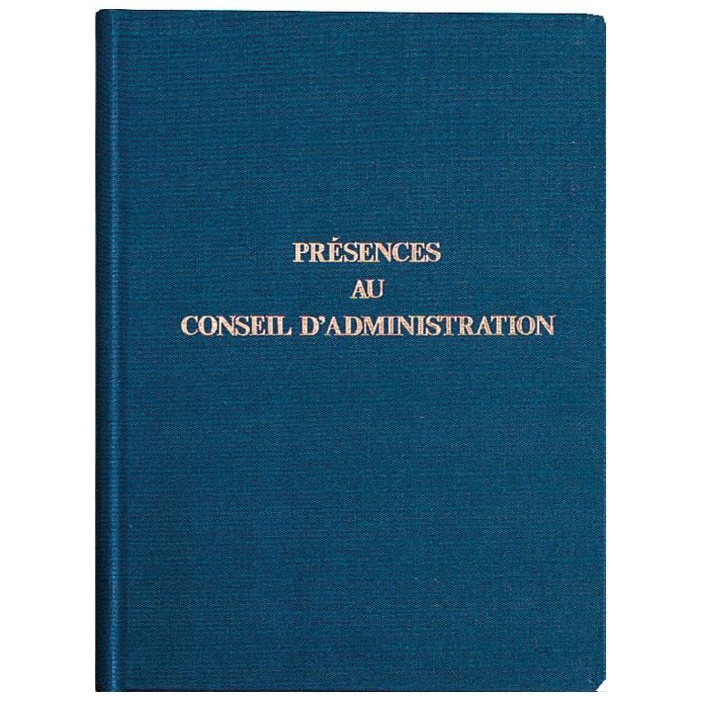 Registre 29,7x21 cm PRESENCE Conseil d'administration 100 pages