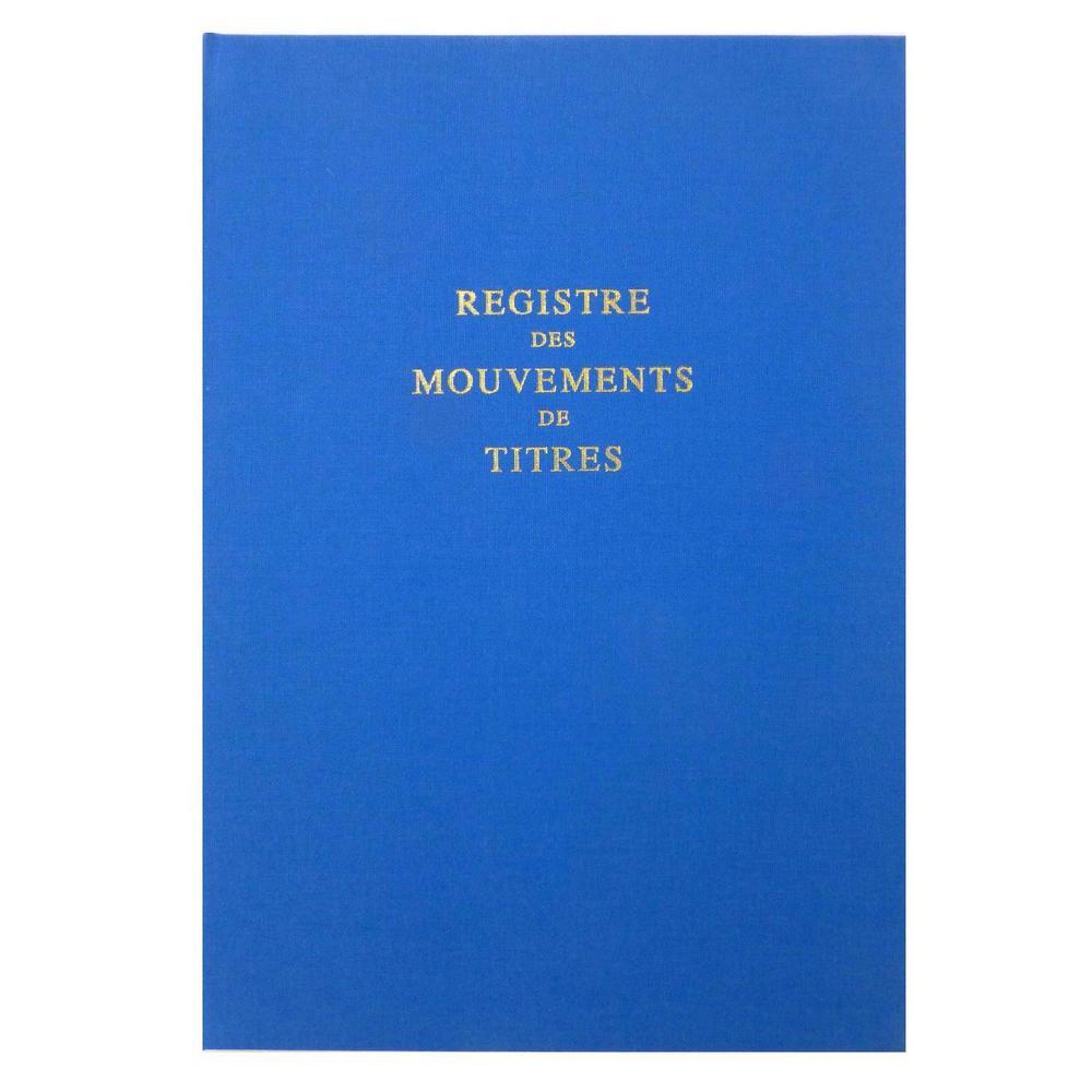 Registre des mouvements de titres 297x210 100 p.