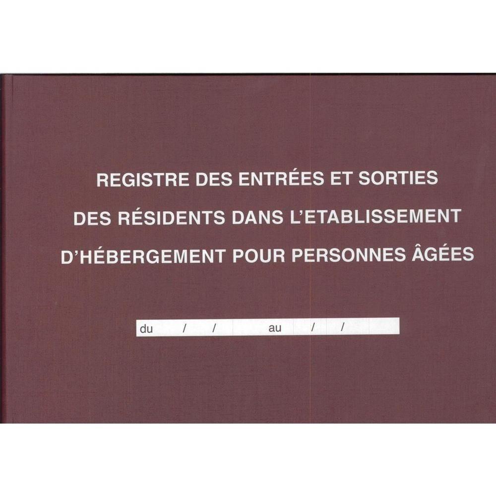 Registre des entrées / Sorties EHPAD 21 x29,7 cm horizontal 96p