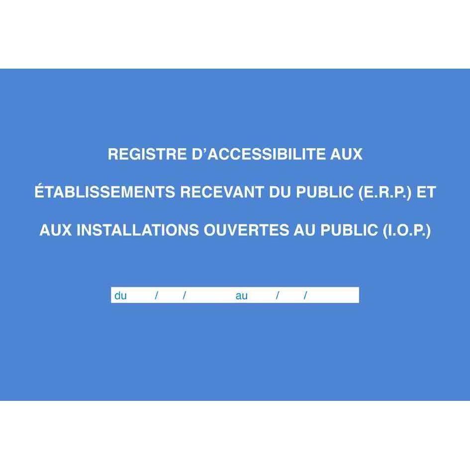 Registre Accessibilité aux ERP et IOP 56 Pages Foliotée