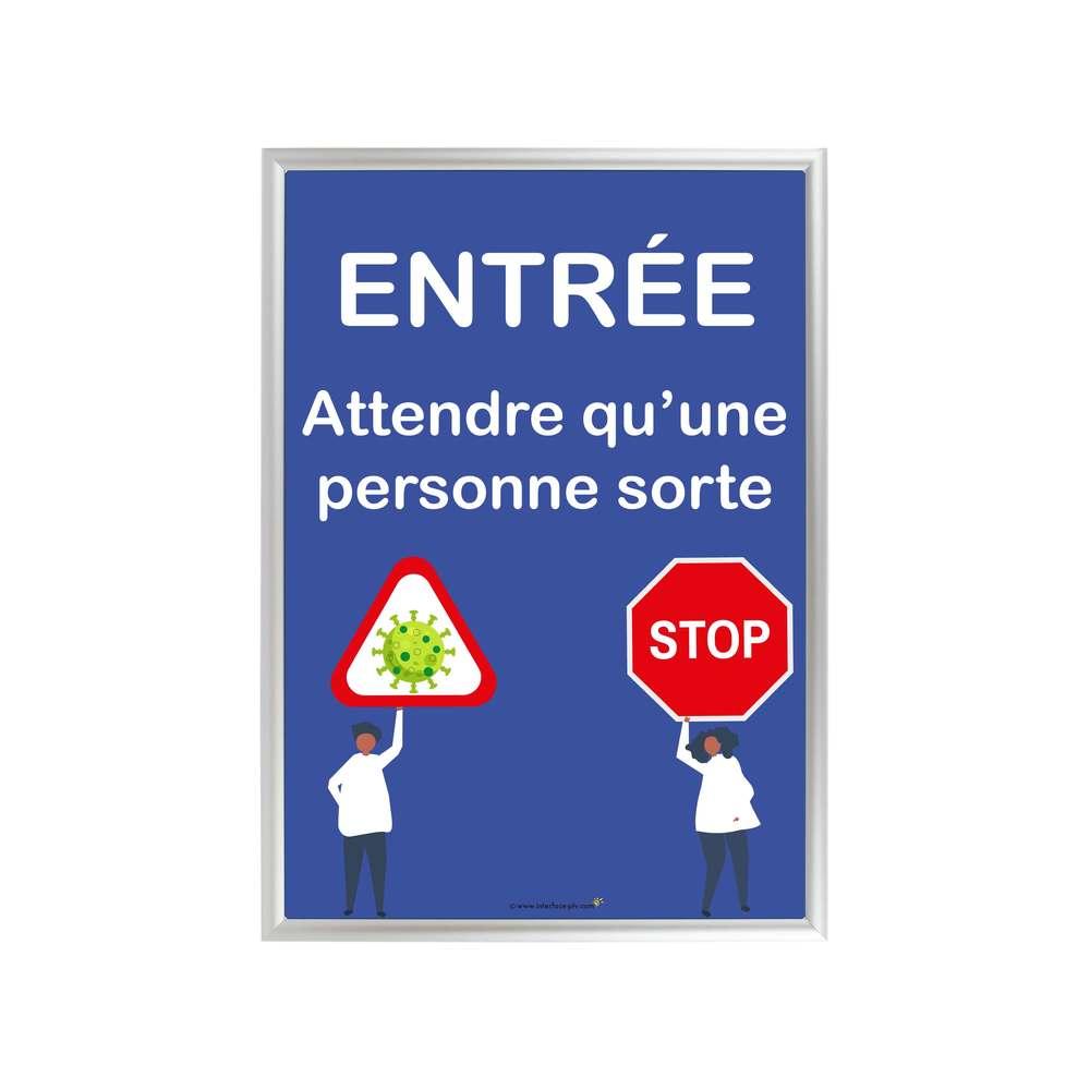 Cadre d'affichage A1 en alu avec affiche 'ENTREE ATTENDRE QU'UNE PERSONNE SORTE'