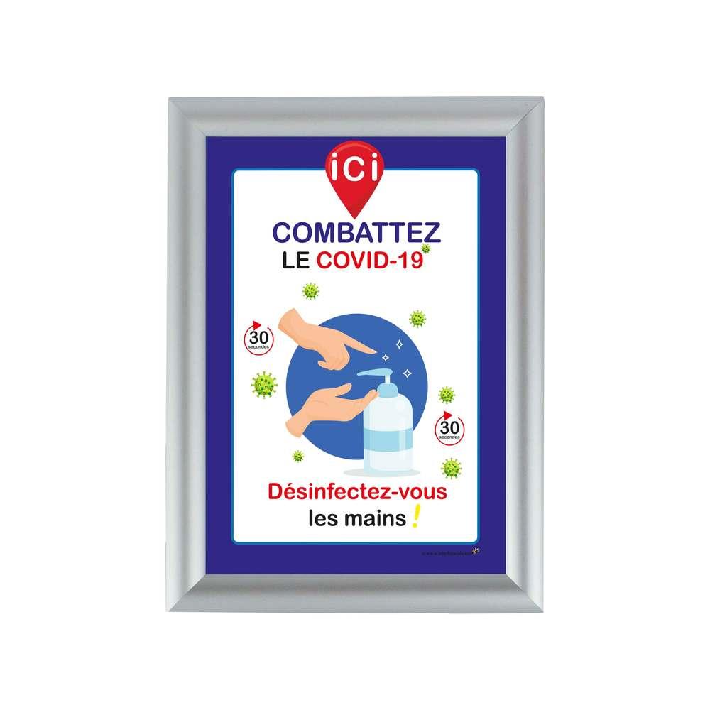 Cadre d'affichage aluminium format A4, affiche 'ICI DESINFECTEZ-VOUS LES MAINS'