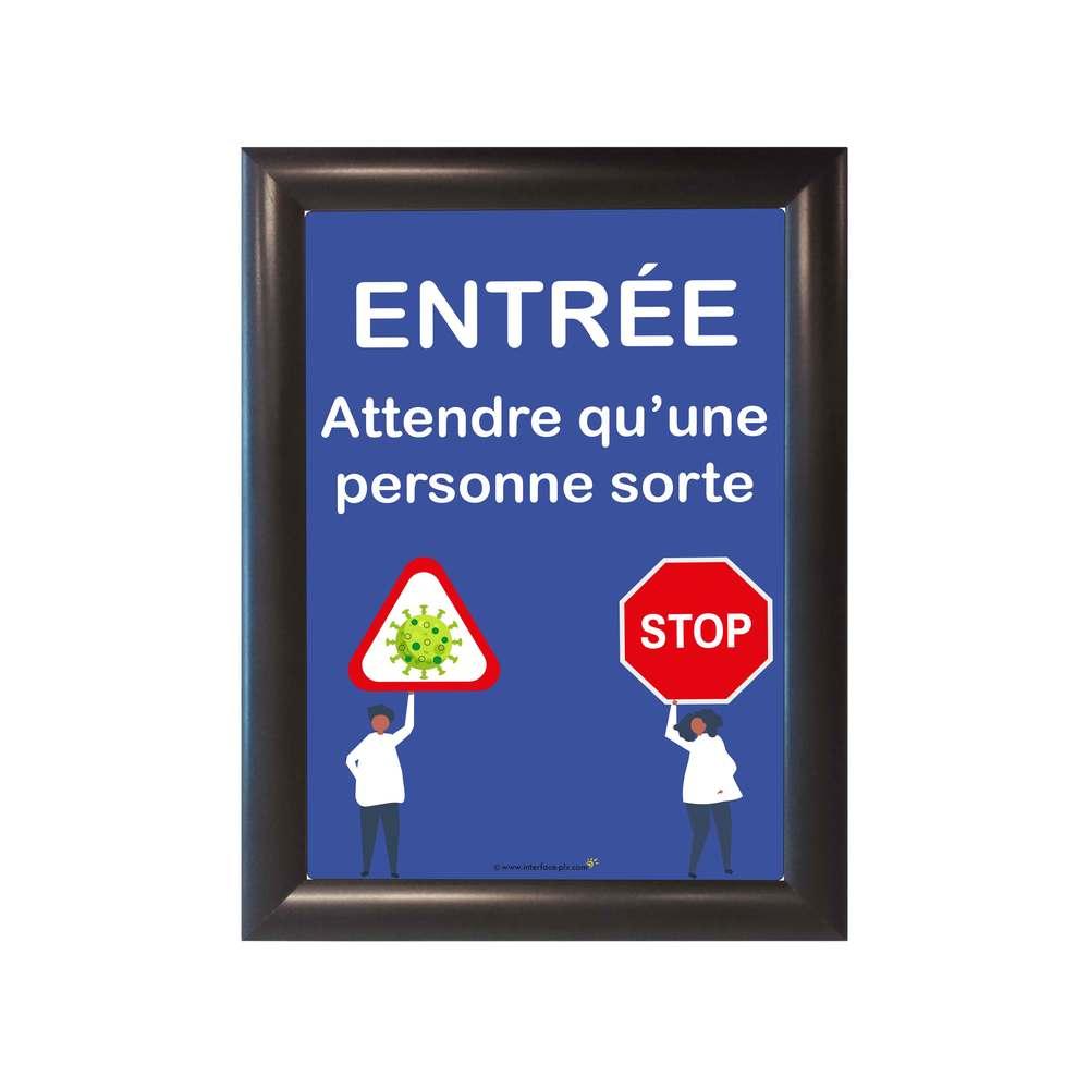 Cadre d'affichage A4 noir avec affiche 'ENTREE : ATTENDRE QU'UNE PERSONNE SORTE'