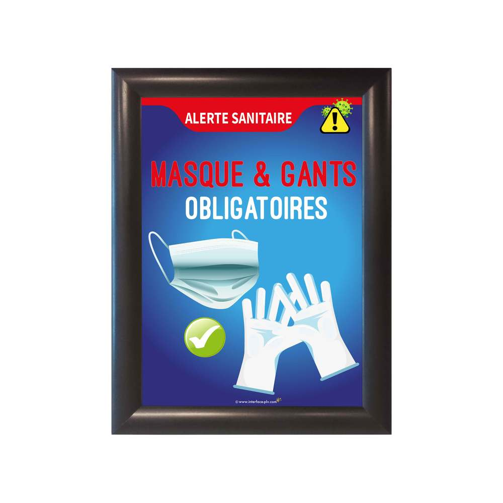 Cadre d'affichage A4 en alu noir avec affiche 'MASQUE ET GANTS OBLIGATOIRES'