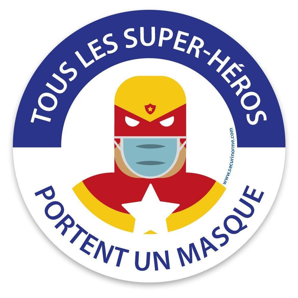 Panneau masque obligatoire Tous les super héros portent... Diam. :200 mm- PVC
