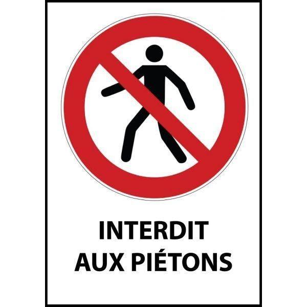 Panneau 'interdit aux piétons' p004 a4 pvc dos adhésif
