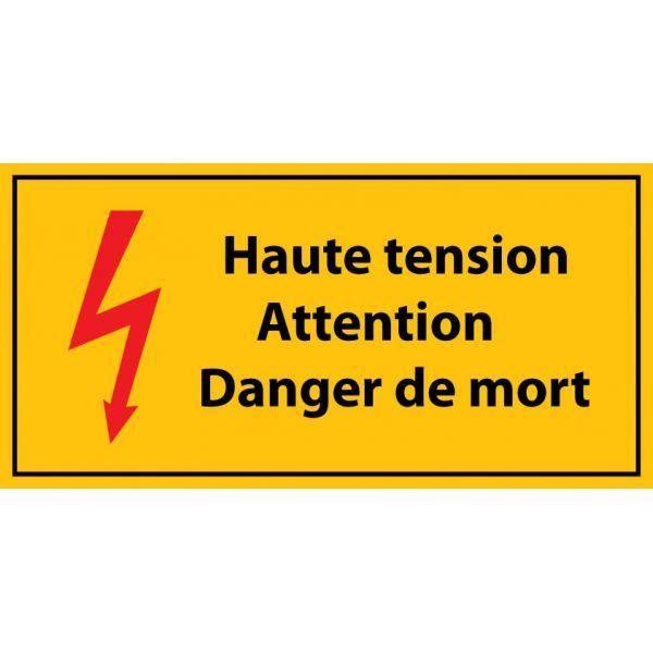Panneau 'haute tension , attention danger de mort' autocollant 297x148mm