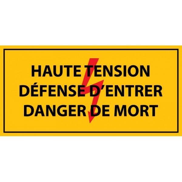 Panneau 'haute tension , défense d'entrer danger de mort ' pvc 297x105mm