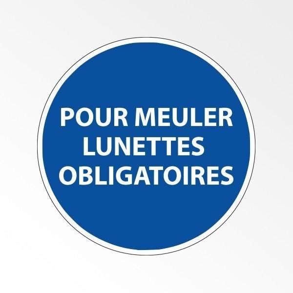 Panneau d'obligation epi 'pour meuler - lunettes obligatoires' - 200 mm