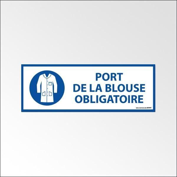 Panneau d'obligation 'port de la blouse obligatoire' - 450 x 150 mm