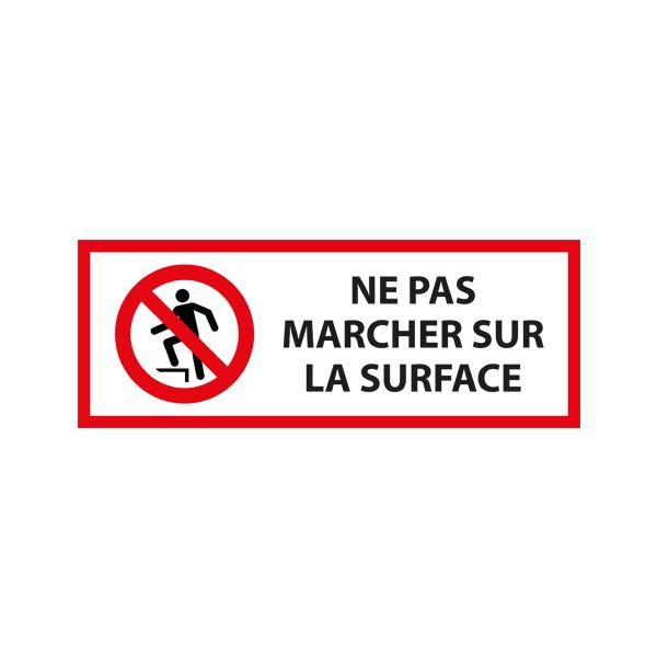 Panneau d'interdiction 'ne pas marcher sur la surface' p019 - 450 x 150 mm (photo)