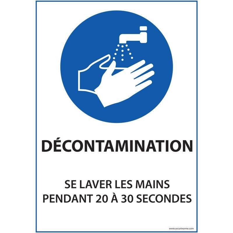 Panneau Décontamination - se laver les mains pendant 20 à 30 sec - A4 - Vinyle
