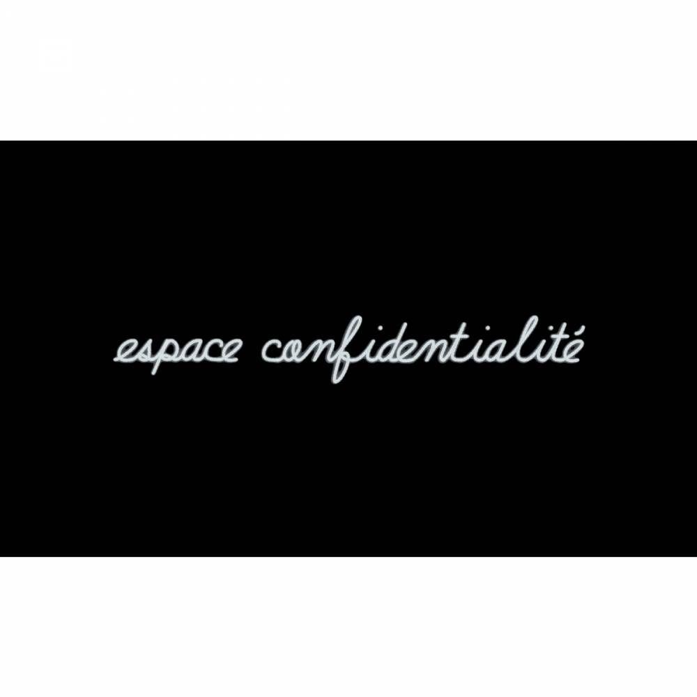 Mot lumineux 'espace confidentialité'