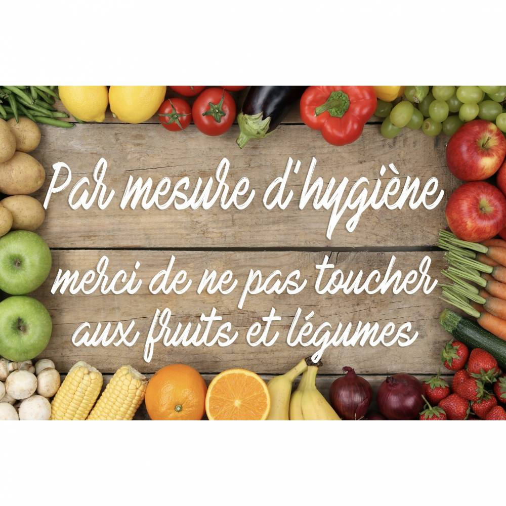 Pancarte 30x20cm Ne pas toucher aux fruits et légumes + 2 adhésifs